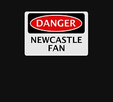 DANGER NEWCASTLE UNITED, NEWCASTLE FAN, FOOTBALL FUNNY FAKE SAFETY SIGN Unisex T-Shirt