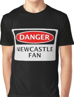 DANGER NEWCASTLE UNITED, NEWCASTLE FAN, FOOTBALL FUNNY FAKE SAFETY SIGN Graphic T-Shirt