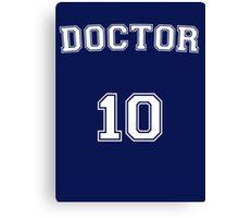 Doctor # 10 Canvas Print
