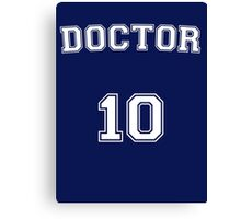 Doctor # 10 Canvas Print