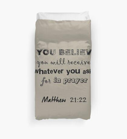 Matthew 21:22 Light Grey Duvet Cover