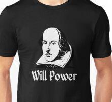 Will Power Unisex T-Shirt