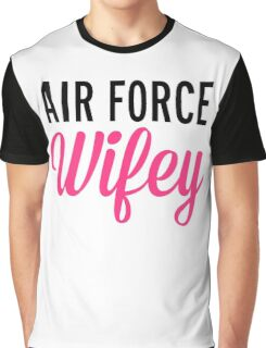 Air Force Wifey Quote Graphic T-Shirt