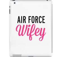 Air Force Wifey Quote iPad Case/Skin