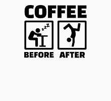 Coffee before after Unisex T-Shirt