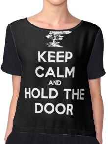 Keep Calm and Hold the Door Women's Chiffon Top