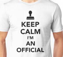 Keep calm I'm an official Unisex T-Shirt