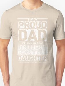 Proud dad of an amazing daughter  Unisex T-Shirt