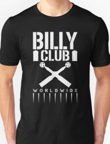 Billy Club Unisex T-Shirt