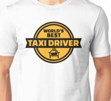 World's best taxi driver Unisex T-Shirt