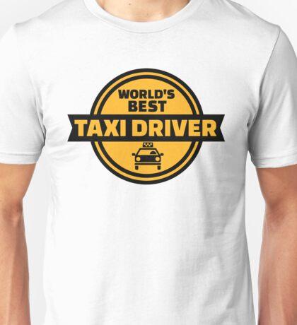 World's best taxi driver Unisex T-Shirt