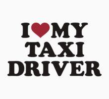 I love my taxi driver Kids Tee