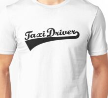 Taxi driver Unisex T-Shirt