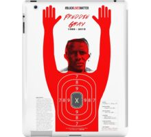 How Many Freddie Gray Out There ? iPad Case/Skin