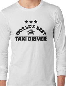 World's best taxi driver Long Sleeve T-Shirt