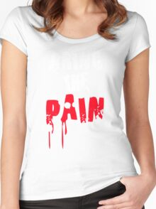Bring The Pain Women's Fitted Scoop T-Shirt