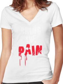 Bring The Pain Women's Fitted V-Neck T-Shirt