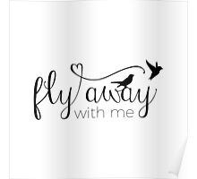 Fly away with me Poster