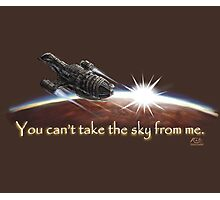 Firefly: You can't take the sky from me. Photographic Print