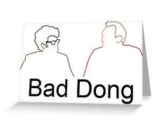Bad Dong - Big Fat Quiz Greeting Card