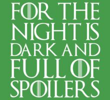 For the night is dark and full of spoilers One Piece - Short Sleeve