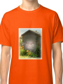Brightening the Garden  Shed Classic T-Shirt