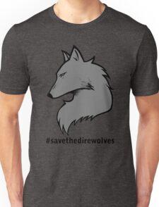 #SavetheDirewolves Unisex T-Shirt
