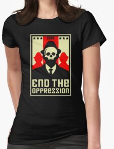 End The Oppression Womens Fitted T-Shirt