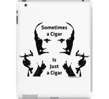 Sometimes a Cigar is Just a Cigar iPad Case/Skin