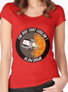 The Bus That Couldn't Slow Down Women's Fitted Scoop T-Shirt