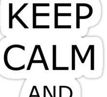 keep calm call sysadmin Sticker