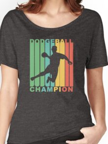Retro Dodgeball Champion Women's Relaxed Fit T-Shirt