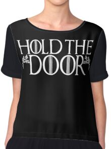 Hold The Door Hodor Game Thrones Funny Ivy Scroll #holdthedoor Chiffon Top