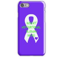 Motivational Slogan iPhone Case/Skin