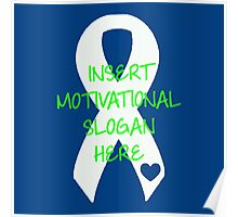 Motivational Slogan Poster