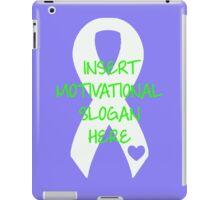 Motivational Slogan iPad Case/Skin
