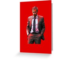 Jose Mourinho is a red #mufc (T-shirt, Phone Case & more) Greeting Card