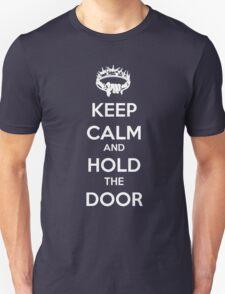 Keep Calm Hold the Door V1 Unisex T-Shirt