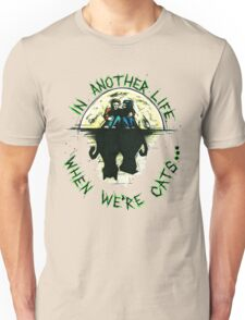 Cat Life Unisex T-Shirt