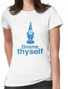 Gnome Thyself Womens Fitted T-Shirt