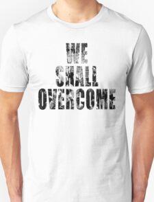 We Shall Overcome: March on Washington, 1963 T-Shirt