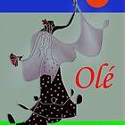Olé! by Dulcina