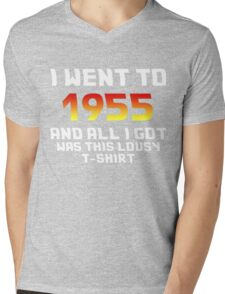 I Went To 1955 And All I Got Was This Lousy T-Shirt Mens V-Neck T-Shirt