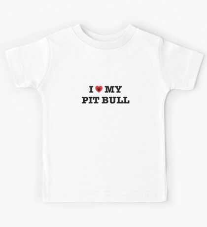 I Heart My Pit Bull Kids Tee