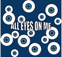 All Eyes On Me Photographic Print