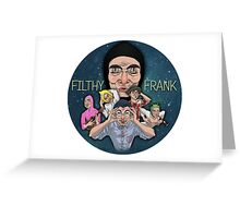 FILTHY FRANK & FRIENDS Greeting Card