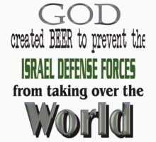 God, Beer & the IDF! One Piece - Short Sleeve