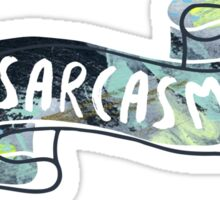 Sarcasm Banner Sticker