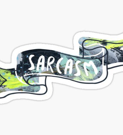 Sarcasm Banner Sticker