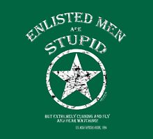 ENLISTED MEN are STUPID!   (But Cunning and Sly!) Classic T-Shirt